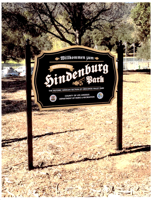 File photo The Jewish Federation of the Greater San Gabriel and Pomona Valleys is asking for the removal of a sign welcoming visitors to Hindenburg Park, the historic German section of Crescenta Valley Park. A public forum on the subject is being held on April 7 at Sparr Heights Community Center.